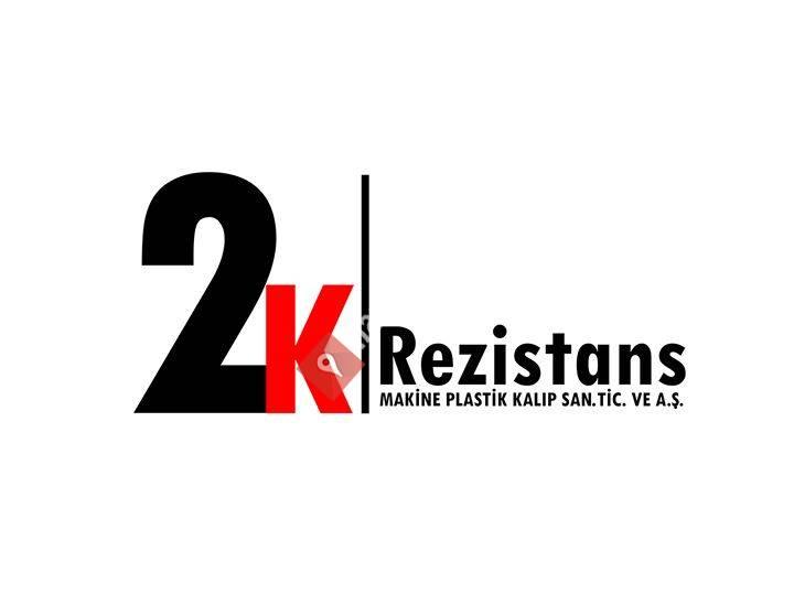 2K Rezistans A.Ş.