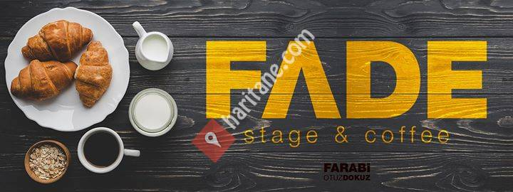 FADE Stage&Coffee
